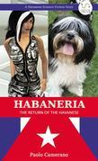 Habaneria - The Return of the Havanese