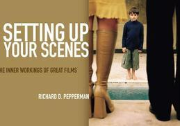 Setting Up Your Scenes: The Inner Workings of Great Films
