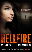Hellfire - What She Remembers: (Paranormal Romance) (Book 3)