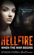 Hellfire - When The War Begins: (Paranormal Romance) (Book 5)