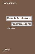 Pour le bonheur et pour la liberté