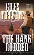 The Bank Robber: A Wilson Young Western