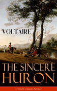 The Sincere Huron (French Classics Series)