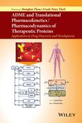 ADME and Translational Pharmacokinetics / Pharmacodynamics of Therapeutic Proteins
