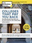 Colleges That Pay You Back, 2016 Edition: The 200 Schools That Give You the Best Bang for Your Tuition Buck