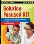 Solution-Focused Rti: A Positive and Personalized Approach to Response-To-Intervention