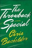 The Throwback Special: A Novel