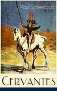 Cervantes (Vollständige Ausgabe)
