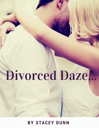 Divorced Daze...