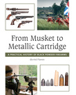 From Musket to Metallic Cartridge