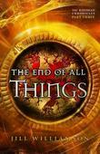 The End of All Things: Part 3