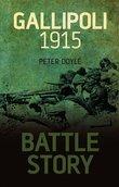 Battle Story: Gallipoli 1915