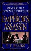 The Emperor's Assassin: Memoirs of a Bow Street Runner