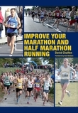 Improve Your Marathon and Half Marathon Running