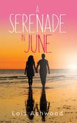 A Serenade in June