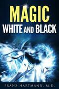 Magic: White and Black