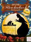 Das große Märchenbuch - 325 deutsche Märchen zum Träumen und (Vor-)Lesen - Illustrierte Sonderausgabe