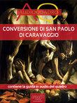 Conversione di San Paolo di Caravaggio. Audioquadro