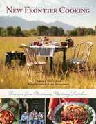 New Frontier Cooking: Recipes from Montana's Mustang Kitchen