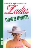 Ladies Down Under (NHB Modern Plays)