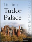 Life in a Tudor Palace