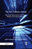 The New Cultures of Food: Marketing Opportunities from Ethnic, Religious and Cultural Diversity