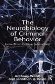 The Neurobiology of Criminal Behavior: Gene-Brain-Culture Interaction