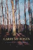 Carry my Bones