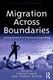 Migration Across Boundaries: Linking Research to Practice and Experience