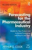 Forecasting for the Pharmaceutical Industry: Models for New Product and In-Market Forecasting and How to Use Them