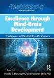 Excellence through Mind-Brain Development: The Secrets of World-Class Performers