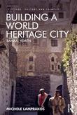 Building a World Heritage City: Sanaa, Yemen