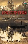 Encounters - Someone's Always Waiting