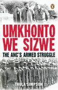 Umkhonto we Sizwe: The ANC's Armed Struggle