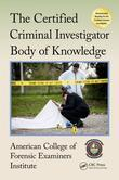 The Certified Criminal Investigator Body of Knowledge