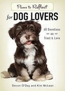 Paws to Reflect for Dog Lovers: 60 Devotions on Trust & Love