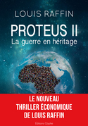 Proteus II - La guerre en héritage