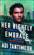 Her Nightly Embrace: Book I of the Ravi PI Series