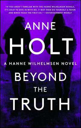 Beyond the Truth: Hanne Wilhelmsen Book Seven