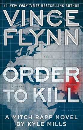 Order to Kill: A Novel