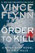 Order to Kill: A Novel