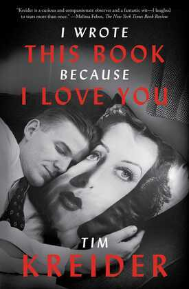 I Wrote This Book Because I Love You