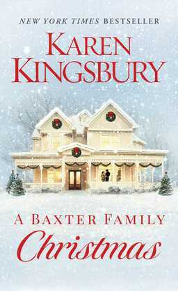 A Baxter Family Christmas: A Novel