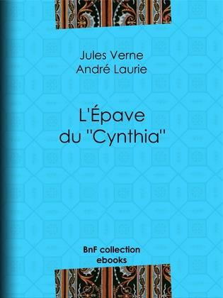 """L'Épave du """"Cynthia"""""""