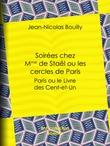 Soirées chez Mme de Staël ou les cercles de Paris