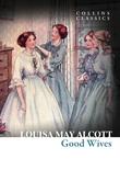 Good Wives (Collins Classics)