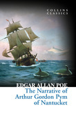 The Narrative of Arthur Gordon Pym of Nantucket (Collins Classics)