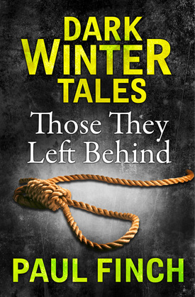 Those They Left Behind (Dark Winter Tales)