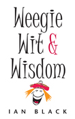The Wee Book of Weegie Wit and Wisdom
