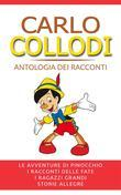 Carlo Collodi - Antologia dei racconti